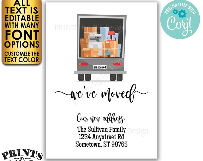 "We've Moved Card, Moving Announcement, Change of Address, Custom 5x7"" Digital Printable File, Moving Truck <Edit Yourself w/Corjl>"