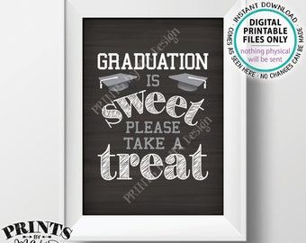 "Graduation Party Decoration, Graduation is Sweet Please Take a Treat Grad Party Sign, PRINTABLE 5x7"" Chalkboard Style Graduation Sign <ID>"