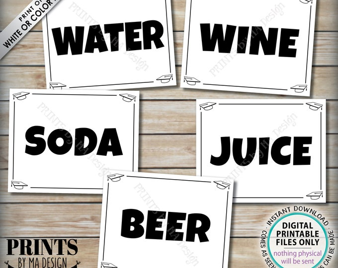 "Beverage Station Signs, Graduation Party Drinks, Soda Juice Water Beer Wine, Five PRINTABLE 8x10/16x20"" B&W Grad Party Signs <ID>"