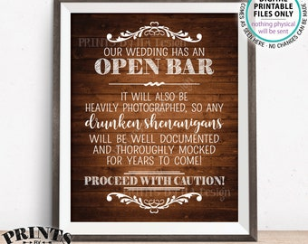 """Open Bar Sign, Drunken Shenanigans Sign, Documented Wedding Bar Caution Sign, Alcohol, PRINTABLE 8x10/16x20"""" Rustic Wood Style Bar Sign <ID>"""
