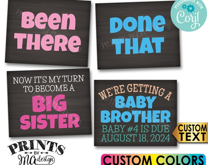 Getting a Baby Brother Pregnancy Announcement, Been There Done That, Become a Big Sister, 4 Custom PRINTABLE Signs <Edit Yourself w/Corjl>