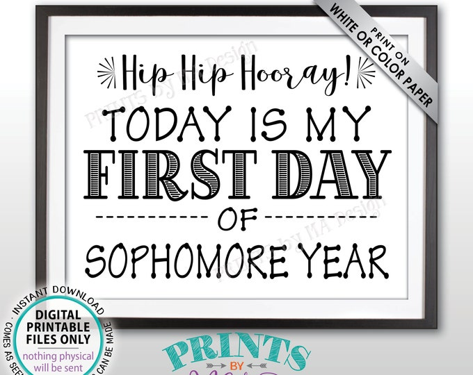 "SALE! First Day of School Sign, First Day of Sophomore Year Sign, Back to School, High School Sophomore, Black Text PRINTABLE 8.5x11"" Sign"