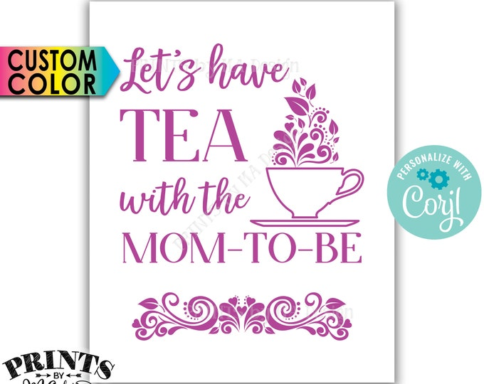 "Let's Have Tea with the Mom-to-Be Baby Shower Decor, Baby Shower Tea Party Brunch, PRINTABLE 8x10/16x20"" Sign <Edit Yourself with Corjl>"