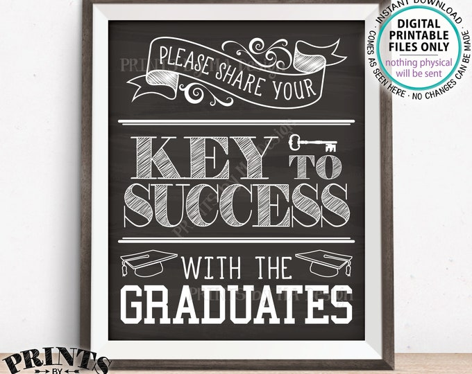 """Please share your Key to Success with the Graduates, Advice for Grads, Graduation Party, PRINTABLE Chalkboard Style 8x10/16x20"""" Sign <ID>"""