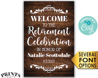 "Retirement Party Sign, Welcome to the Retirement Celebration, Custom PRINTABLE Rustic Wood Style 24x36"" Sign <Edit Yourself with Corjl>"