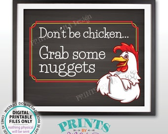 """Chicken Nuggets Sign, Don't Be Chicken Grab Some Nuggets, Graduation Party Food, PRINTABLE 8x10"""" Chalkboard Style Sign <ID>"""