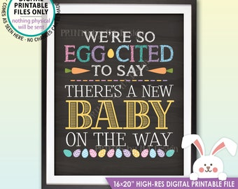 Easter Pregnancy Announcement, So Egg-Cited there's a Baby on the Way, Excited for Baby, PRINTABLE Chalkboard Style Baby Reveal Sign <ID>