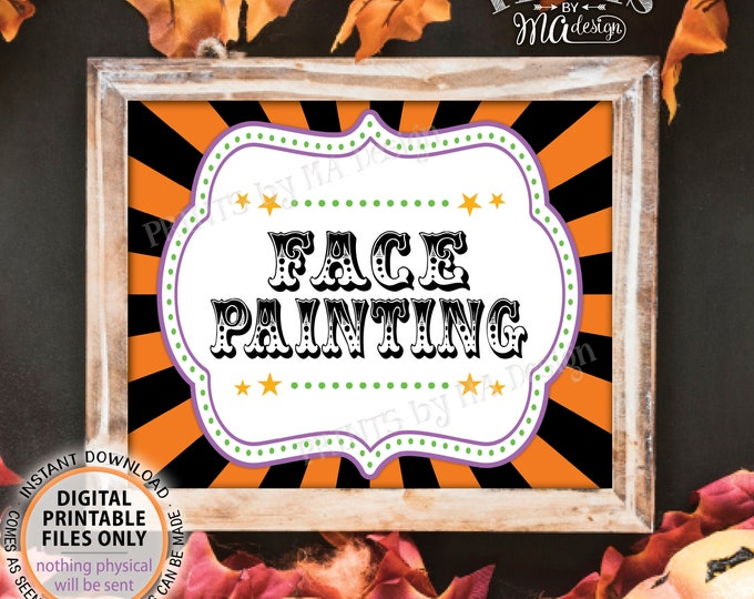 "Halloween Face Painting Sign, Carnival Party Face, Carnival Games, Circus Face Painting, Circus Activities, PRINTABLE 8x10/16x20"" Sign <ID>"