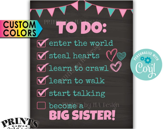 """Big Sister To Do List Pregnancy Announcement, Baby #2 Checklist, PRINTABLE 8x10/16x20"""" Chalkboard Style Sign <Edit Yourself with Corjl>"""