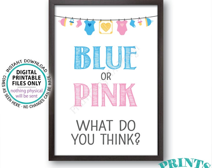 """Gender Reveal Sign, Blue or Pink What Do You Think Gender Reveal Party Pink or Blue Sign Boy or Girl, PRINTABLE 24x36"""" Instant Download Sign"""