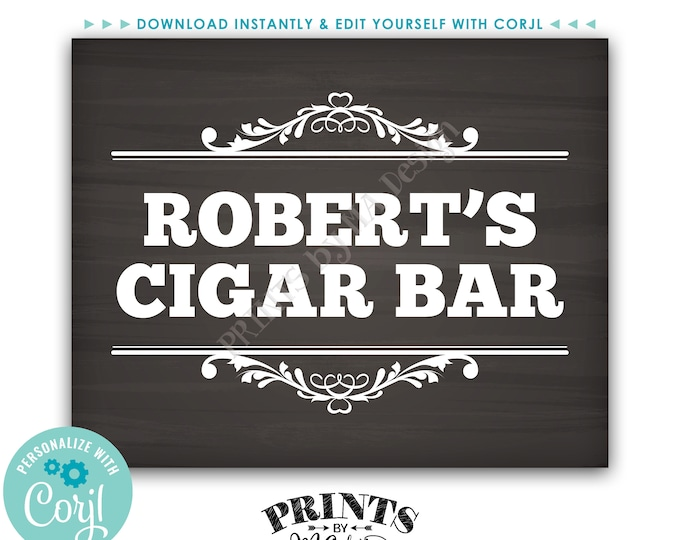 "Custom Cigar Bar Sign, Cigar Man Cave Decoration, PRINTABLE 8x10"" Chalkboard Style B-day Sign <Edit Yourself with Corjl>"