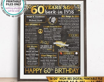 "60th Birthday Gift, 60 Years Back in 1958 Birthday Flashback B-day Born in 1958, Golden, PRINTABLE 8x10/16x20"" Chalkboard Style Sign <ID>"