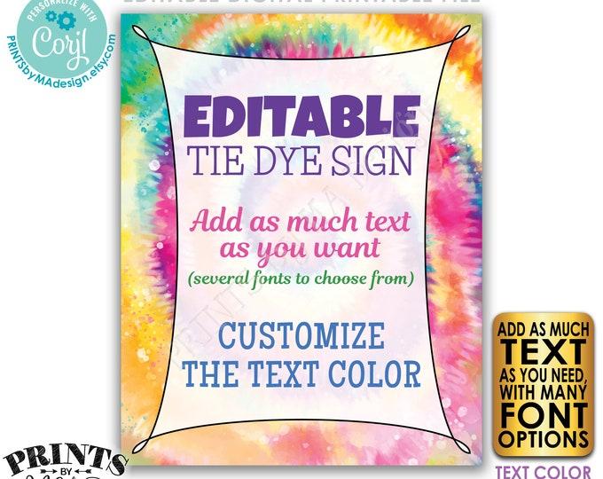 "Editable Tie Dye Sign, Custom PRINTABLE 8x10/16x20"" Portrait Sign, Add Your Own Text, Custom Choose Text <Edit Yourself w/Corjl>"