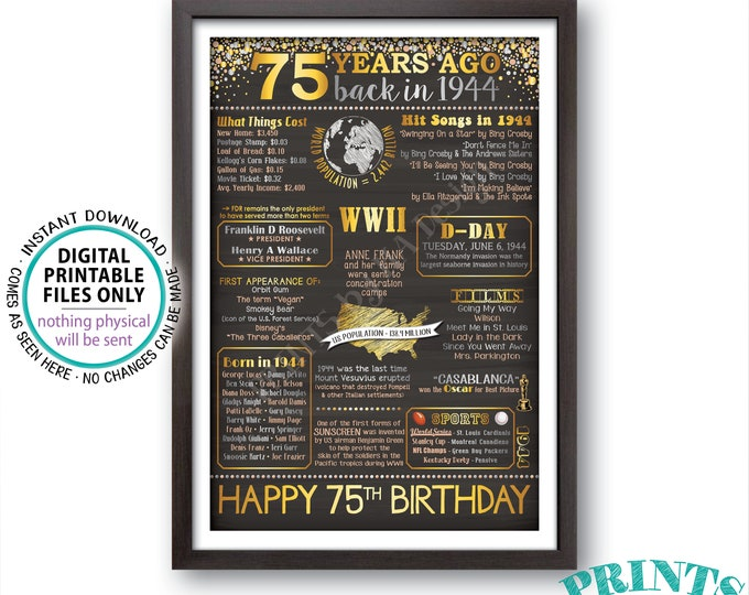 """75th Birthday Gift, Born in 1944 Birthday Poster, Flashback 75 Years Back in 1944 B-day, Gold, PRINTABLE 24x36"""" Sign <ID>"""