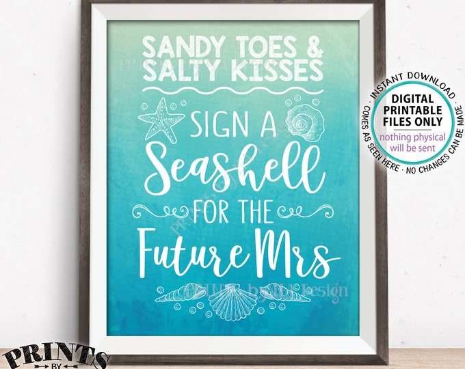 """Beach Bridal Shower Guestbook Sign a Seashell for the Future Mrs Sign, PRINTABLE 8x10"""" Watercolor Style Beach Theme Wedding Shower Sign <ID>"""