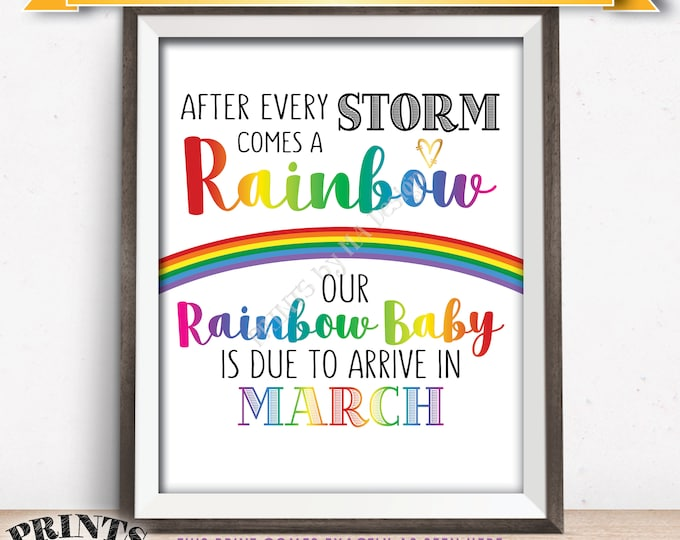 Rainbow Baby Pregnancy Announcement, Pregnancy Reveal After Loss, We're Expecting, Due in MARCH Dated PRINTABLE Baby Reveal Sign <ID>