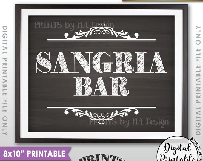 """Sangria Bar Sign, Sangria Sign,, Wedding Shower, Birthday, Retirement, Graduation Party, 8x10"""" Chalkboard Style Printable Instant Download"""