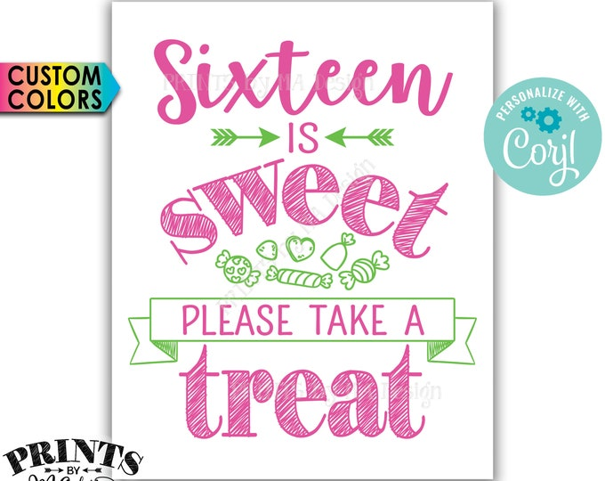 "Sweet 16 Birthday Party Sign, Sixteen is Sweet Please Take a Treat, PRINTABLE 8x10/16x20"" Candy Bar Sign <Edit Colors Yourself with Corjl>"