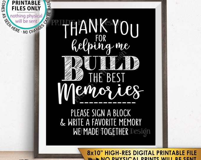"Sign a Block Sign, Thank You for Helping Me Build Memories, PRINTABLE 8x10"" Sign <ID>"