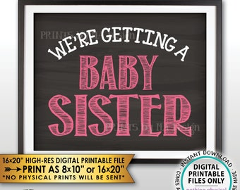 "We're Getting a Baby Sister Gender Reveal Pregnancy Announcement Sign, It's a Girl, Chalkboard Style PRINTABLE 8x10/16x20"" Instant Download"