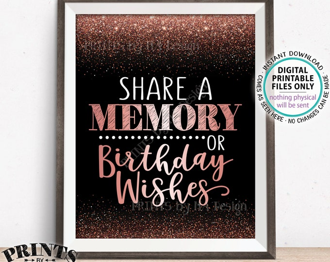 """Share a Memory or Birthday Wishes Sign, Birthday Wish, Memories Sign, Birthday Party Decor, PRINTABLE Black & Rose Gold Glitter 8x10"""" Sign"""