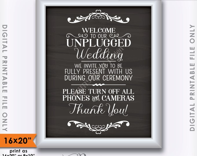 """Unplugged Wedding Sign, Unplugged Ceremony Sign, Unplugged Sign, No Phones, 16x20"""" Chalkboard Style Instant Download Digital Printable File"""
