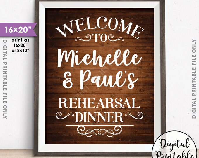 """Rehearsal Dinner Sign, Welcome to the Rehearsal Dinner, Wedding Rehearsal Sign, 8x10/16x20"""" Brown Rustic Wood Style Digital Printable File"""
