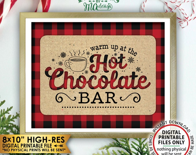 "Hot Chocolate Bar Sign, Lumberjack Sign, Warm Up at the Hot Chocolate Bar, Red Checker Hot Cocoa Bar, Instant Download PRINTABLE 8x10"" Sign"