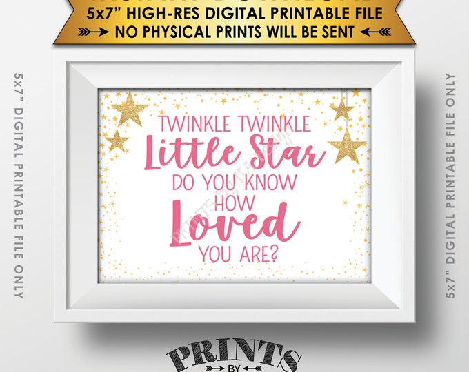 """Twinkle Twinkle Little Star Baby Shower Decor Pink & Gold Glitter, Do You Know How Loved You Are Baby Stars, Instant Download 5x7"""" Printable"""