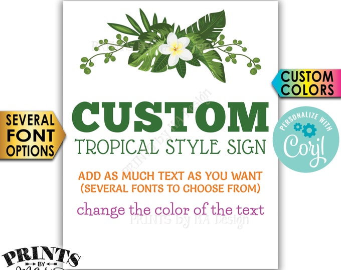 """Custom Tropical Sign, Choose Your Text, Botanical Caribbean Greenery, PRINTABLE 8x10/16x20"""" Portrait Sign <Edit Yourself with Corjl>"""