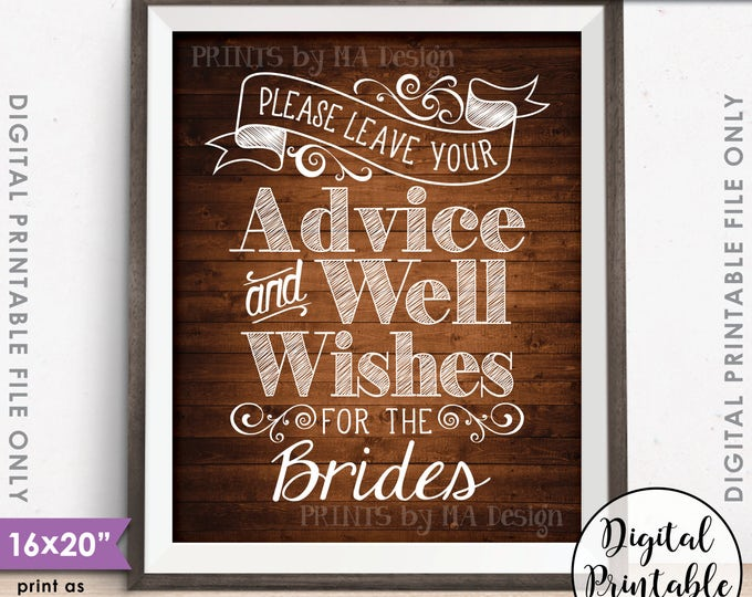 "Advice and Well Wishes, Please Leave your Advice & Well Wishes for the  Brides, 8x10/16x20""  Rustic Wood Style Printable Instant Download"
