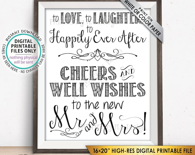 """Love Laughter Happily Ever After Sign, Cheers to the New Mrs & Mrs Wedding Sign, Reception Sign, PRINTABLE 8x10/16x20"""" Instant Download Sign"""