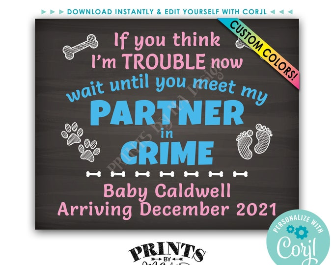 """Meet My Partner in Crime Dog Pregnancy Announcement Sign, PRINTABLE 16x20"""" Chalkboard Style Baby Reveal Sign <Edit Yourself with Corjl>"""