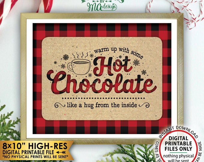 """Hot Chocolate Sign, Lumberjack Sign, Warm Up with some Hot Chocolate, Buffalo Plaid, Red Checker Hot Cocoa, Hug, PRINTABLE 8x10"""" Sign <ID>"""