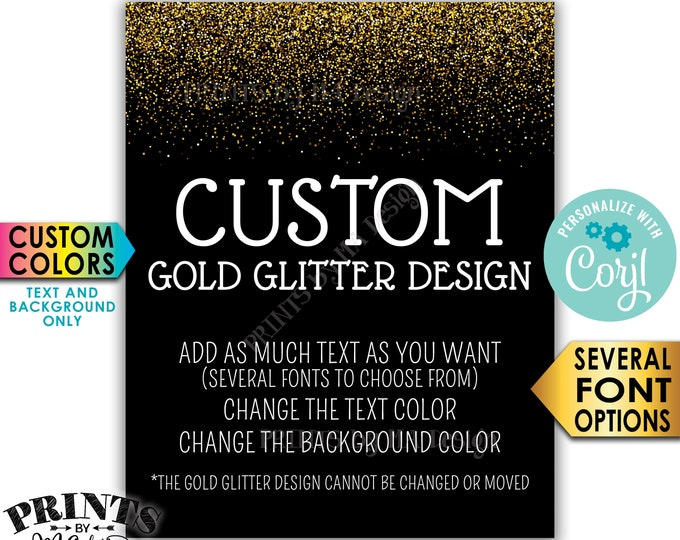 "Custom Gold Glitter Sign, Choose Your Text, Edit Colors (text & background), PRINTABLE 8x10/16x20"" Portrait Sign <Edit Yourself with Corjl>"