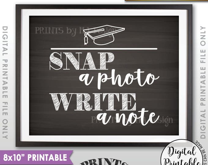 "Snap a Photo and Write a Note Sign, Take a Photo. Graduation Party Decorations, Reunion, 8x10"" Chalkboard Style Printable Instant Download"