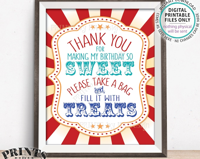 """Thank You for Making My Birthday so Sweet Please take a Bag and Fill it with Treats, Carnival Treats, Candy, PRINTABLE 8x10/16x20"""" Sign <ID>"""