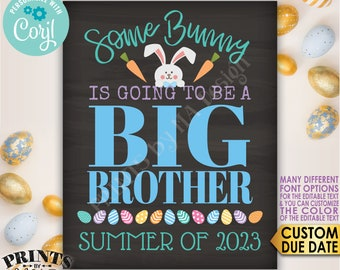 Easter Pregnancy Announcement, Some Bunny is going to be a Big Brother, Baby #2, PRINTABLE Chalkboard Style Sign <Edit Yourself with Corjl>