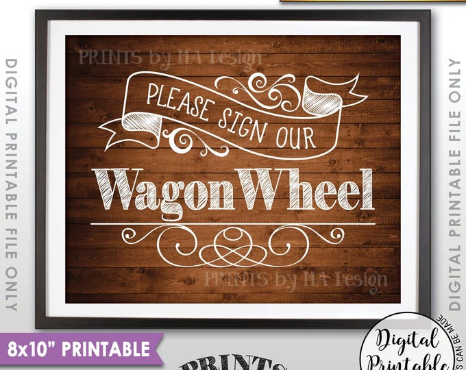 "Wagon Wheel Sign, Please Sign Our Wagon Wheel Guestbook Alternative Wedding Sign Wheel, 8x10"" Rustic Wood Style Printable Instant Download"