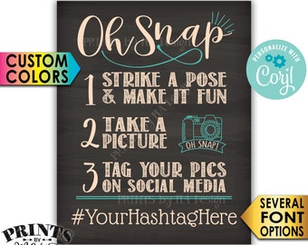 "Oh Snap Hashtag Sign, Share Photos on Social Media, PRINTABLE 8x10/16x20"" Chalkboard Style Sign <Edit Yourself with Corjl>"