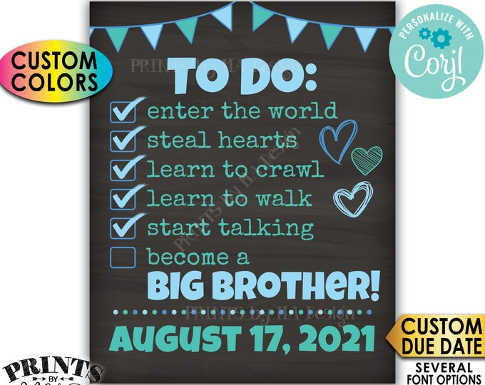 """To Do List Pregnancy Announcement, Become a Big Brother, Baby #2, PRINTABLE 8x10/16x20"""" Chalkboard Style Sign <Edit Yourself with Corjl>"""