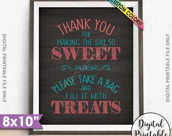 """Thank You for Making the Day so Sweet Please take a bag and fill it with Treats, Treat Bag Candy Bar, Chalkboard Style PRINTABLE 8x10"""" Sign"""