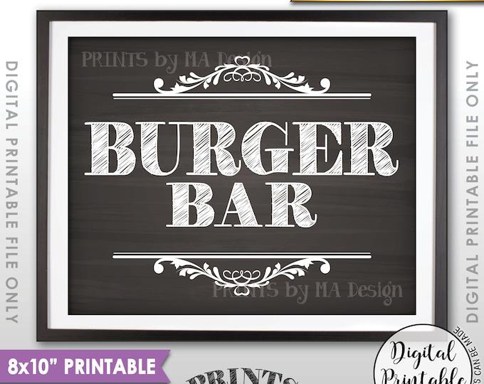 "Burger Bar Sign, Build a Burger Sign, Build Sliders, Graduation, Birthday, Retirement, Wedding Shower, Chalkboard Style PRINTABLE 8x10"" <ID>"