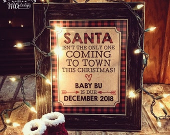 """Lumberjack Pregnancy Announcement, Santa Isn't the Only One Coming to Town, Red Checker Buffalo Plaid PRINTABLE 8x10/16x20"""" Baby Reveal Sign"""