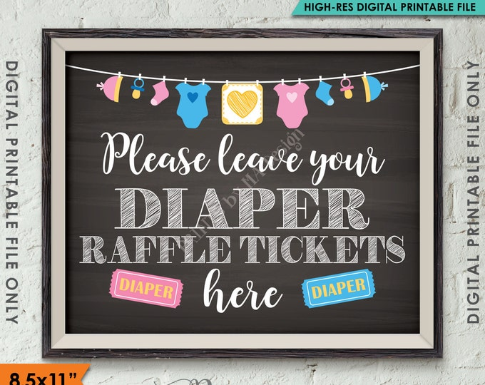 "Diaper Raffle Ticket Sign, Leave Your Raffle Ticket Here, PRINTABLE 8.5x11"" Chalkboard Style Instant Download Baby Shower Raffle Ticket Sign"