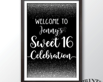 """Sweet 16 Welcome Sign, Welcome to the Sweet 16 Celebration Welcome Sign, Black & Silver Glitter PRINTABLE 20x30"""" Sweet Sixteen Party Sign"""