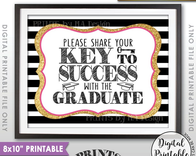 "Please share your Key to Success with the Graduate, Grad Advice, Graduation Party Sign, Black Pink & Gold Glitter PRINTABLE 8x10"" Sign <ID>"