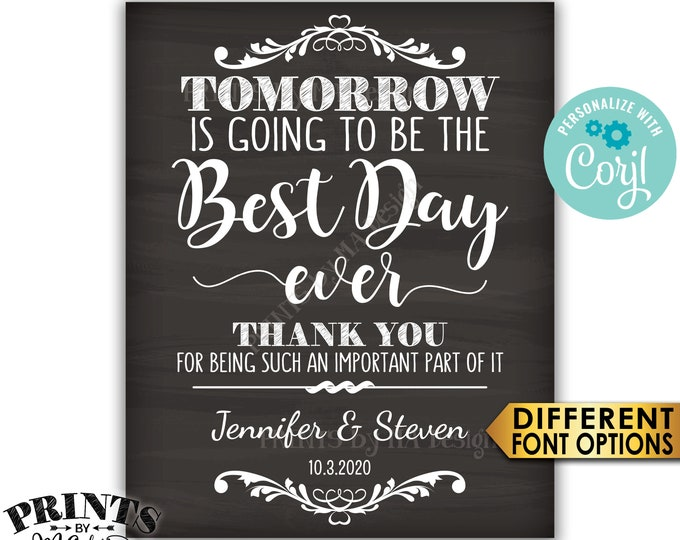 """Tomorrow is Going to Be The Best Day Ever Rehearsal Dinner Sign, PRINTABLE 16x20"""" Chalkboard Style Sign <Edit Yourself with Corjl>"""