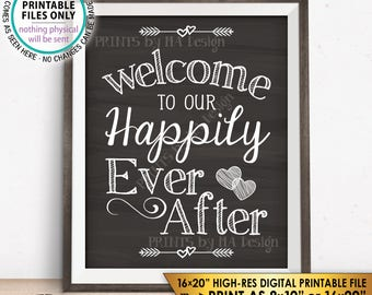 """Welcome To Our Happily Ever After Wedding Welcome, Wedding Reception, Chalkboard Style PRINTABLE 8x10/16x20"""" Instant Download Wedding Sign"""