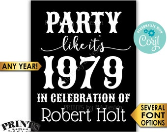 "Party Like It's Birthday ANY Year Party Sign with a Custon Name, PRINTABLE 8x10/16x20"" Sign <Edit Yourself with Corjl>"
